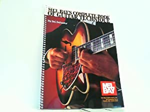 Complete Book of Guitar Technique (Mel Bay Archive Editions).