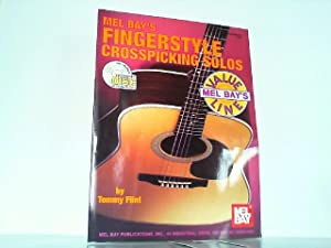 Mel Bay Fingerstyle Crosspicking Solos. Mit Audio-CD !