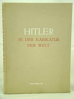 Hitler in der Karikatur der Welt -: Hanfstaengl, E.,: