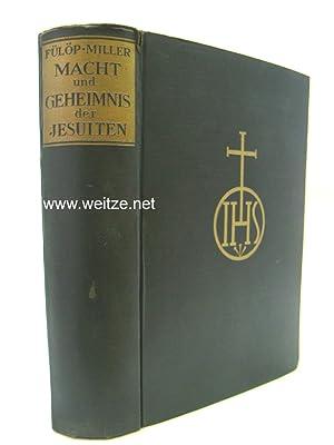 Macht und Geheimnis der Jesuiten,: Fülöp-Miller, R.,: