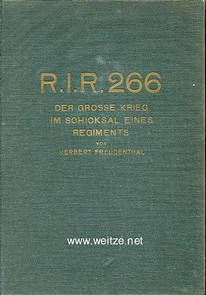 R.I.R. 266. Der große Krieg im Schicksal: Freudenthal, Herbert,: