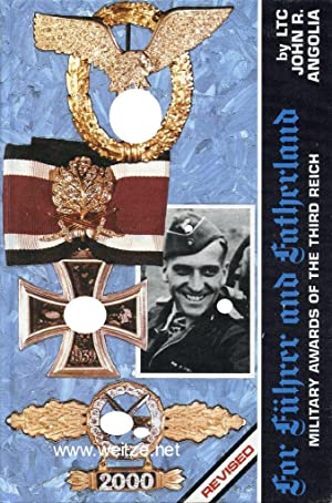For Führer and Fatherland - Military Awards: Angolia, J. R.,: