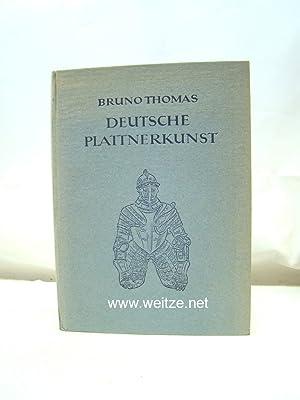 Deutsche Plattnerkunst,: Thomas, B.,: