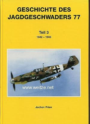 Geschichte des Jagdgeschwaders 77 - Teil 3: 1942 - 1943,: Prien, J.,: