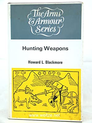 Hunting Weapons,: Blackmore, H. L.,: