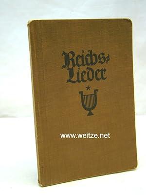 Reichs-Lieder - Deutsches Gemeinschafts-Liederbuch,: N.N.: