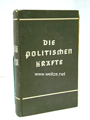 Die politischen Kräfte,: Möller van den Bruck,: