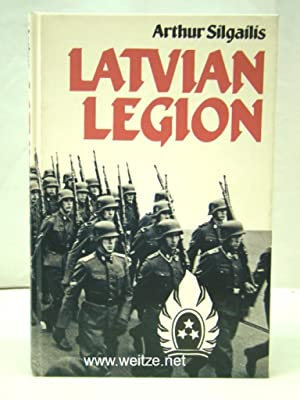 Latvian Legion,: Silgailis, A.,:
