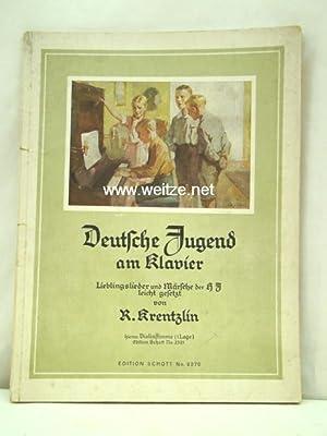 Deutsche Jugend am Klavier - Lieblingslieder und: Krentzlin, R.,: