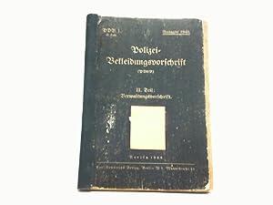 PDV. 1 - Polizei-Bekleidungsvorschrift II. Teil: Verwaltungsvorschrift,: Der Reichsführer SS und ...