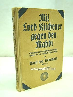 Mit Lord Kitchener gegen den Mahdi -: Tiedemann, A. von,: