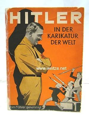Hitler in der Karikatur der Welt/Tat gegen: N.N.,: