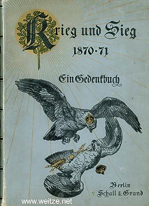 Krieg und Sieg 1870 - 71 -: Pflugk-Harttung, Dr. J.