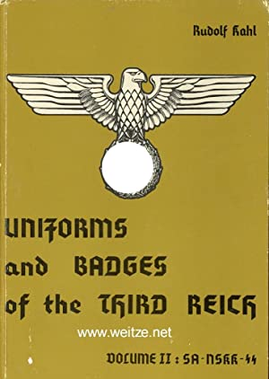 Uniforms and Badges of the Third Reich,: Kahl, R.,: