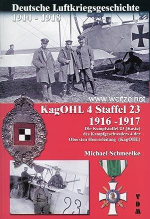 Deutsche Luftkriegsgeschichte 1914 - 1918: KagOHL 4: Schmeelke, M.,:
