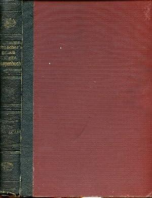 Bürgerliches Wappenbuch oder des Grossen u. allgemeinen Wappenbuches von J. Siebmacher Fünfter Band...