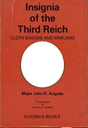 Insignia of the Third Reich - Cloth: Angolia, J. R.,: