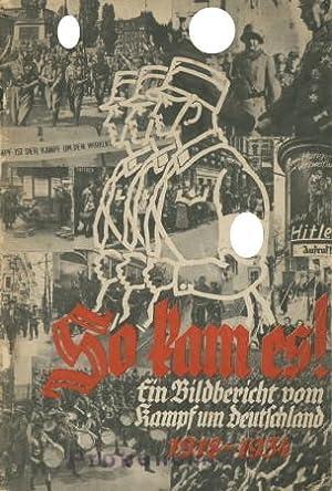 So kam es! - Ein Bildbericht vom Kampf um Deutschland 1918 - 1934,: Wegener/Keller,: