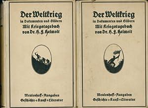 Der Weltkrieg in Bildern und Dokumenten nebst einem Kriegstagebuch - Band I + II,: Helmolt, Dr. ...