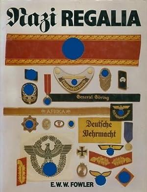 Nazi Regalia.: Fowler, E. W. W.,:
