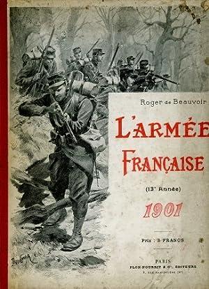 L'Armee Francaise 1901,: Beauvoir, Roger de,: