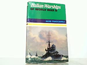 Italian Warships of World War II.: Fraccaroli, Aldo:
