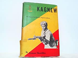 Kagnew - The Story of the Ethiopian: Skordiles, Kimon: