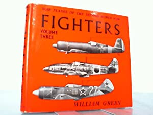 Fighters. War Planes of the Second World: Green, William: