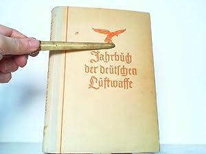 Jahrbuch der deutschen Luftwaffe 1941. Mit Geleitwort: Eichelbaum, Major Dr.: