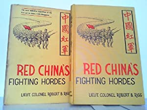 Red China's Fighting Hordes.: Rigg, Lieutenant Colonel