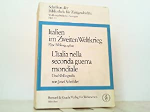 Italien im Zweiten Weltkrieg / L'Italia nella: Schröder, Josef: