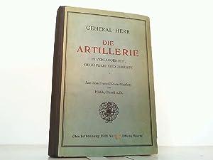 Die Artillerie in Vergangenheit, Gegenwart und Zukunft. Aus dem Französischen übersetzt von Hirsch,...