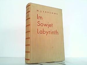 Im Sowjet-Labyrinth. Episoden und Silhouetten.: Larsons, M. J.: