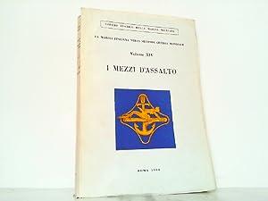 I mezzi d'assalto. La marina italiana nella: Risio, Carlo de: