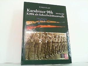 Karabiner 98k 1934 bis 1945 - K98k: Law, D. Law: