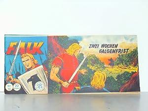 Falk. Zwei Wochen Galgenfrist. Heft Nr. 10 / Piccolo - Comic.: Hansrudi Wäscher: