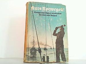 Kurs Norwegen. Aus Kampf und Alltag unserer: List, Dr. Fritz: