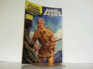 Illustrierte Klassiker. Nr. 5. Daniel Boone. Die spannendsten Geschichten der Weltliteratur.: John ...