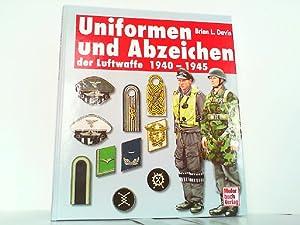 Uniformen und Abzeichen der Luftwaffe 1940-1945.: Davis, Brian L.: