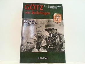 Götz von Berlichingen Tome 2: Lorraine, Allemagne.: Perrigault, Jean-Claude und