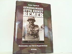 Generalmajor Otto Ernst Remer. Kommandeur der Führer-Begleit-Division.: Tegethoff, Ralph: