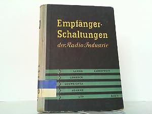 Empfänger-Schaltungen der Radio-Industrie - Hier Band IV. Bücher für den Rundfunktechniker.: Lange,...
