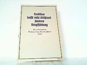 Tradition heißt nicht Stillstand sondern Verpflichtung. Frauenkundgebung: Deutsches Frauenwerk (Hrsg.):