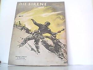 DIE SIRENE. Nummer 14 / 1940 Erstes Juliheft. Illustrierte Zeitschrift des Reichsluftschutzbundes.:...