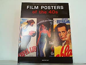 Film Posters of the 40s. The Essential Movies of the Decade.