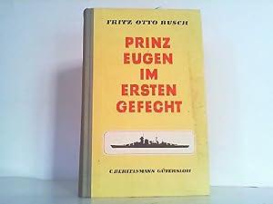 Prinz Eugen im ersten Gefecht.: Busch, Fritz Otto: