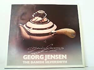 Georg Jensen. The danish silversmith.