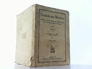 Lesestücke zum Weltkrieg. Gedichte, Erlasse, Briefe und Schilderungen aus dem ersten Jahre des ...