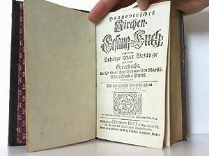 Hannoversches Kirchen-Gesang-Buch, nebst einem Anhange neuer Gesänge und einem Gebetbuche.: ...