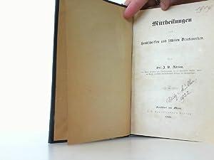 Mittheilungen aus Handschriften und seltenen Druckwerken. I. Reim-Chroniken. II. Zur Rechts- und ...